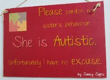 Autism Sister Daughter Children Kids Shabby Chic Rustic Autistic Awareness Sign