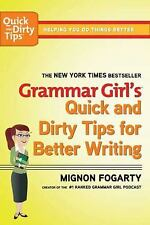 Grammar Girl's Quick Dirty Tips for Better Writing Guide Middle High Home School
