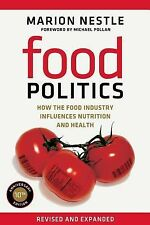 Food Politics : How the Food Industry Influences Nutrition and Health 3 by Mario