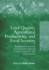 Land Quality, Agricultural Productivity, and Food Security: Biophysica-ExLibrary