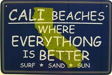 California Sand Surf Fun Beach Ocean Aluminum Sign