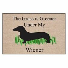 """The Grass is Greener Under My Wiener"" - Indoor/Outdoor Mat/Welcome Mat"