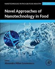 Nanotechnology in the Agri-Food Industry: Novel Approaches of Nanotechnology...