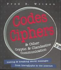 Codes, Ciphers and Other Cryptic and Clandestine Communication : Making and...