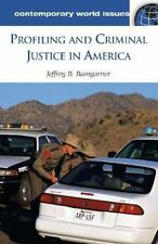 Profiling and Criminal Justice in America: A Reference Handbook (Conte-ExLibrary