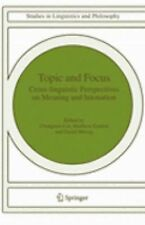 Topic and Focus : Cross-Linguistic Perspectives on Meaning and Intonation 82...