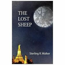 The Lost Sheep by Sterling R. Walker (2013, Paperback)