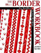 The Border : Easy Speed-Pieced and Foundation-Pieced Borders by Janet Kime (1997