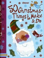 50 Christmas Things to Make and Do-ExLibrary