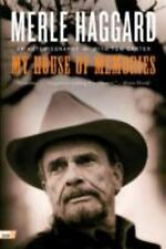 My House of Memories : An Autobiography by Merle Haggard and Tom Carter...
