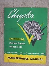 1961 Chrysler Imperial Marine Engine Model M-81 Maintenance Manual Operation R