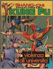 SHANG CHI MAESTRO DEL KUNG FU corno N.20 VIOLENZA ALL' UNIVERSITA' sons of tiger