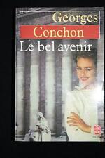 LE BEL AVENIR,GEORGES CONCHON,ALBIN MICHEL-LIVRE POCHE
