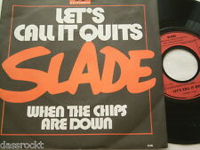 "7"" - Slade / Let´s call it quits & When the chips are down - 1976 # 3207"