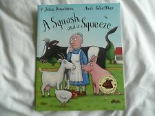Childrens Book. A Squash and a Squeeze. (by julia donaldson/Axel Scheffler.)