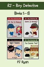 Rj - Boy Detective Books 5-8 : 4 Fun Short Story Mysteries for Children Ages...