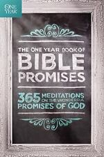 The One Year Book of Bible Promises: 365 Meditations on the Wonderful Promises o
