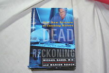 Dead Reckoning : The New Science of Catching Killers by Michael Baden and Mar...