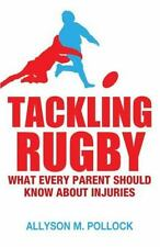 Tackling Rugby: What Every Parent Should Know-ExLibrary