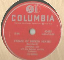 78 Rpm Record Johnnie Ray Parade Of Broken Hearts / Paths Of Paradise