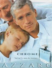 Publicité Advertising 2001  Parfum  CHROME de AZZARO  pour homme