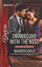 Snowbound with the Boss by Maureen Child (2016, Paperback) New Romance