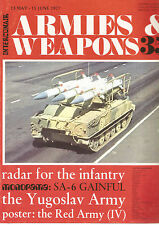 ARMES & WEAPONS N°35 RADAR FOR THE INFANTERY / SA-6 GAINFUL / THE YUGOSLAV ARMY