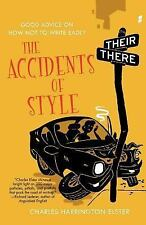 The Accidents of Style: Good Advice on How Not to Write Badly-ExLibrary