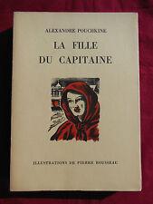 LA FILLE DU CAPITAINE Alexandre POUCHKINE 1950 Rouge et or G.P Illu. P. ROUSSEAU
