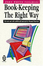 Book-keeping the Right Way (Right Way S.), John G.White- Venables