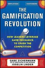 The Gamification Revolution: How Leaders Leverage Game Mechanics to Crush the Co