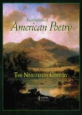 Encyclopedia of American Poetry: The 19th Century