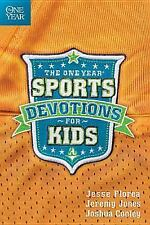 The One Year Sports Devotions for Kids by Jeremy Jones, Joshua Cooley and...
