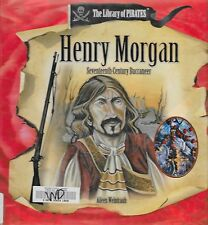 Henry Morgan : 17th-Century Buccaneer The Library of Pirates by Aileen Weintr...