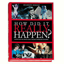 Reader's Digest How Did it Really Happen?: Decide for Yourself What to Believe A