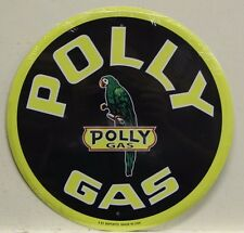 """POLLY GAS 12"""" metal sign polly gas and oil co. gasoline service parrot rd-123"""