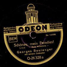 GEORGES BOULANGER ORCH. Schönau, mein Paradies / Wien, du Stadt meiner...  S6319