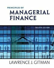 Principles of Managerial Finance plus MyfinanceLab Student Access Kit (12th...