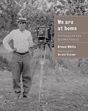 We Are At Home: Pictures of the Ojibwe People