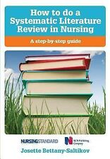 How to Do a Systematic Literature Review in Nursing : A Step-by-Step Guide by...