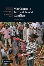 War Crimes in Internal Armed Conflicts (Cambridge Studies in International and C
