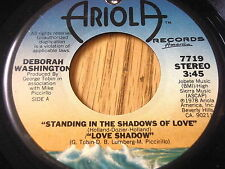 "DEBORAH WASHINGTON - STANDING IN THE SHADOWS OF LOVE     7"" VINYL"