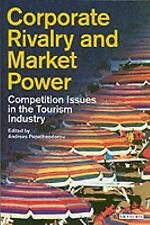 Corporate Rivalry and Market Power: Competition Issues in the Tourism Industry (