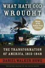 Oxford History of the United States: What Hath God Wrought : The...