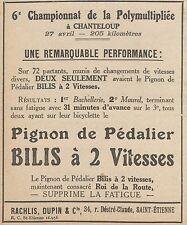 Z9607 Pignon de Pédalier BILIS -  Pubblicità d'epoca - 1924 Old advertising