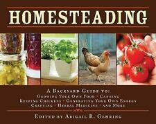 Homesteading: A Back to Basics Guide to Growing Your Own Food, Canning, Keeping
