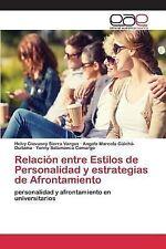 Relacion Entre Estilos de Personalidad y Estrategias de Afrontamiento by...