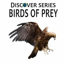 Birds of Prey : Discover Series Picture Book for Children by Xist Publishing...