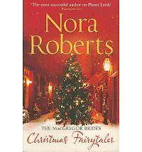The MacGregor Brides: Christmas Fairytales by Nora Roberts (Paperback, 2010)