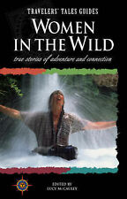 Women in the Wild: True Stories of Adventure and Connection (Womens titles),GOOD